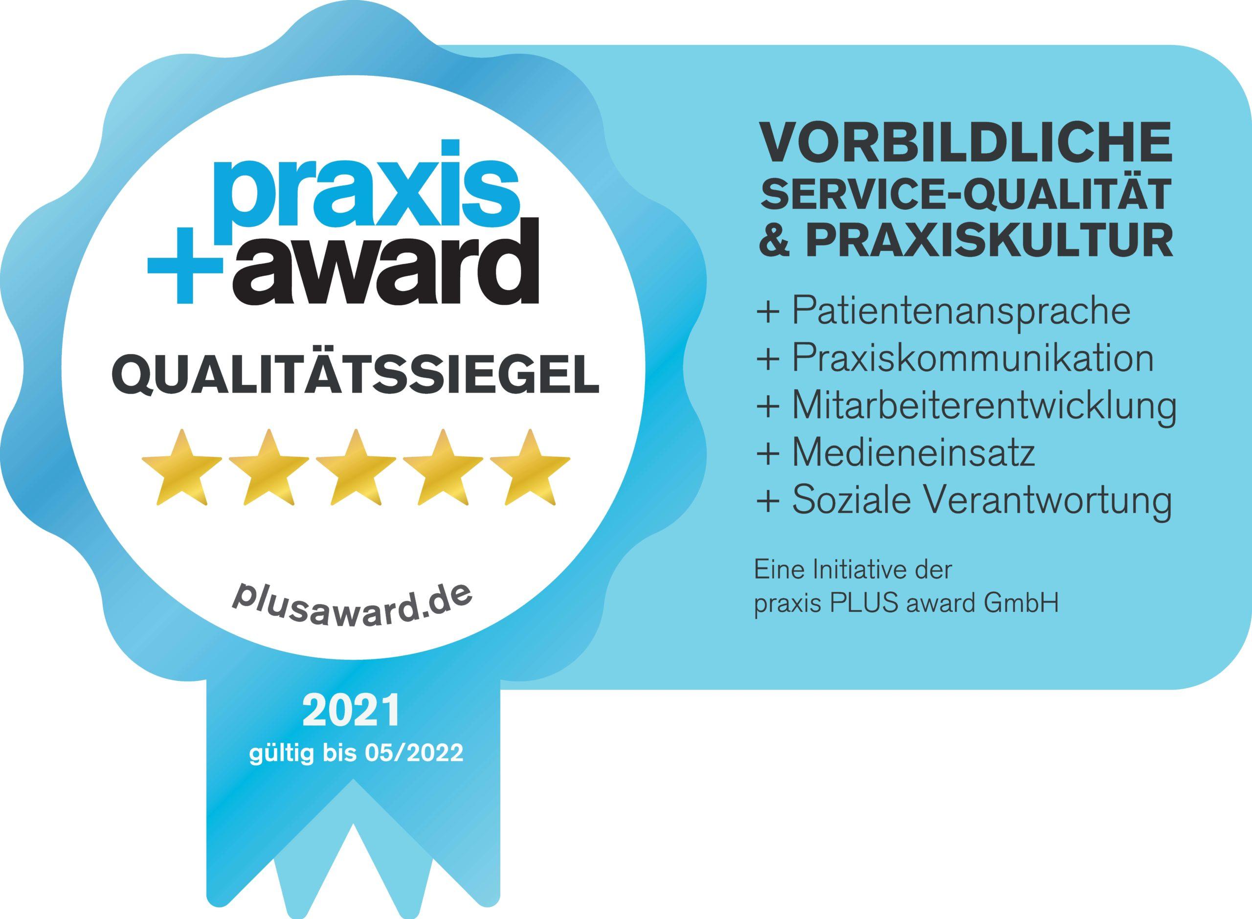 Qualitätssiegel von Praxis+Award für vorbildliche Servicequalität und Praxiskultur
